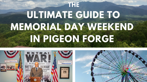 Ultimate guide to Memorial Day weekend in Pigeon Forge