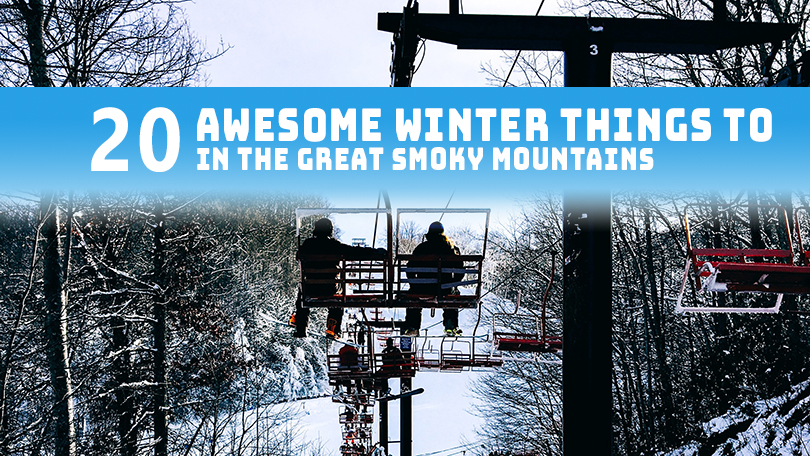 20 Awesome Winter Things To Do in Pigeon Forge & Gatlinburg