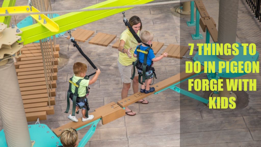 7 Things To Do in Pigeon Forge With Kids